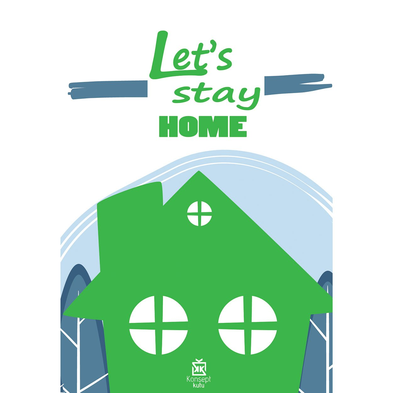 390376-let-s-stay-home-motto-karti